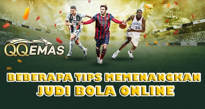 Beberapa Tips Memenangkan Judi Bola Online