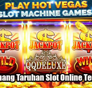 Cara Menang Taruhan Slot Online Terpercaya