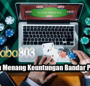 Peluang Jitu Menang Keuntungan Bandar Poker Online