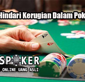 Strategi Hindari Kerugian Dalam Poker Online