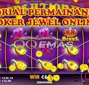 Tutorial Permainan Slot Joker Jewel Online
